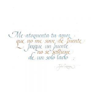 Julio Cortazar calligraphy quote
